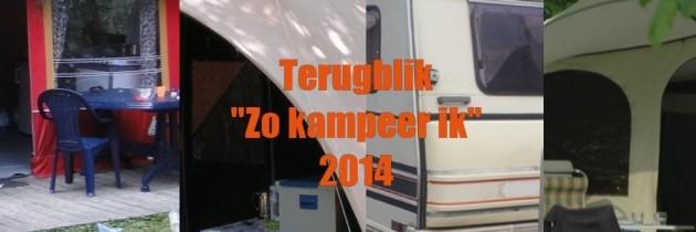 """Terugblik """"Zo kampeer ik"""" zomerspecial 2014: kamperen met kinderen"""