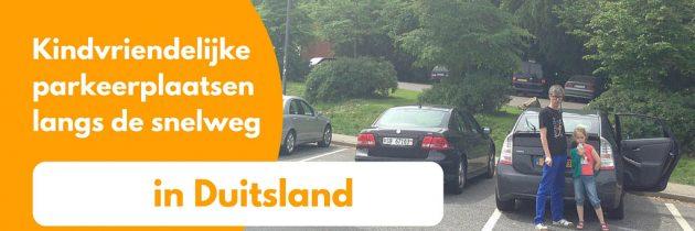 Kindvriendelijke parkeerplaatsen in Duitsland langs de snelweg