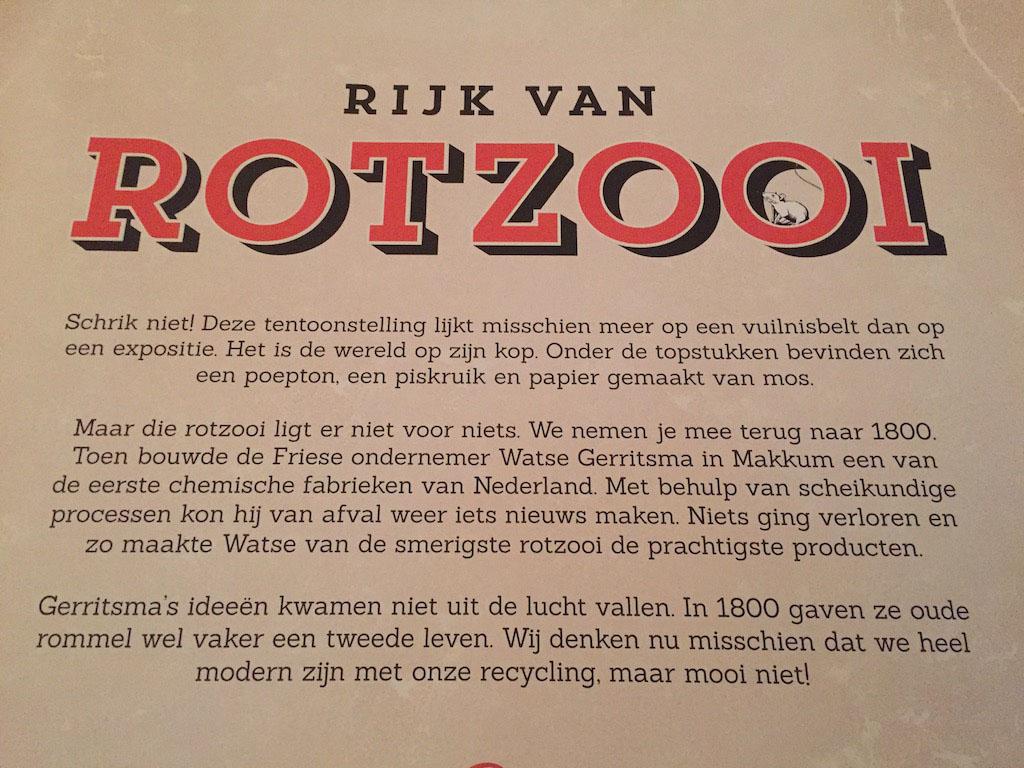 De tentoonstelling 'Rijk van Rotzooi'.