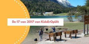 De 17 van 2017 van KidsErOpUit: over reizen, bloggen en persoonlijke 'ups and downs'