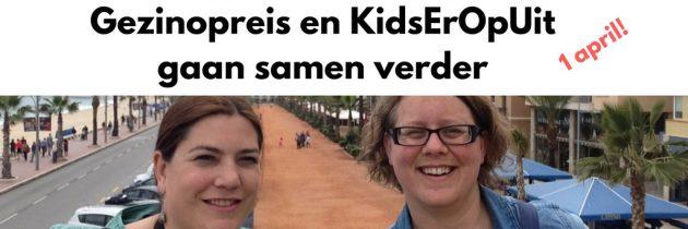 KidsErOpUit en Gezinopreis samen verder als betaald platform – 1 april!