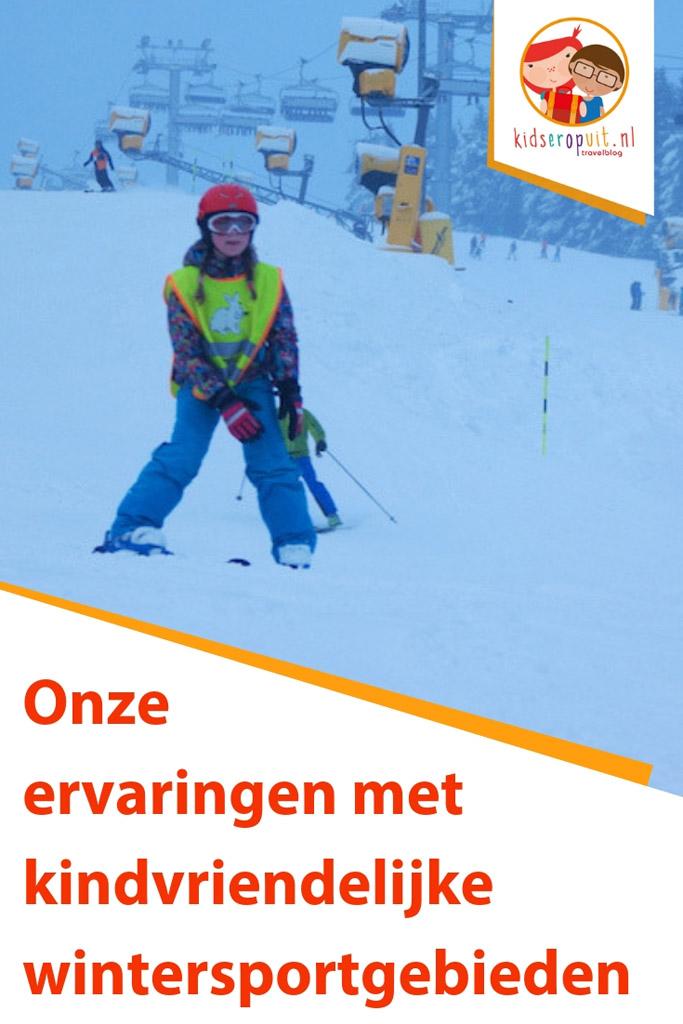Onze ervaringen met kindvriendelijke wintersportgebieden.