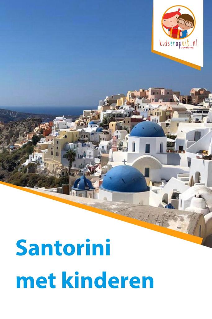 Tips voor een bezoek aan Santorini met kinderen.